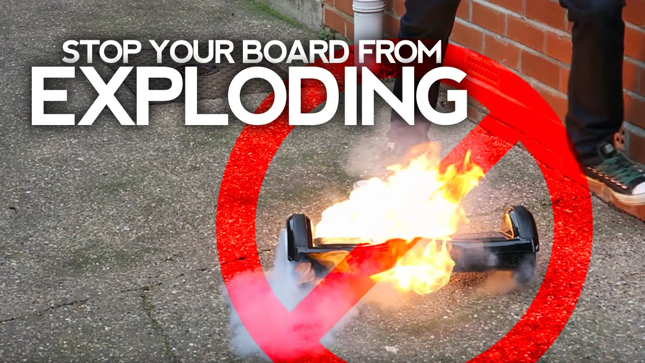 stop a hoverboard from exploding