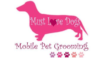 Must Love Dogs Mobile Grooming - Grand Opening