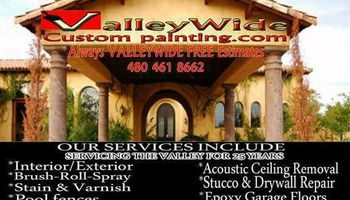 Valleywide painting professionals. ALWAYS FREE ESTIMATES!
