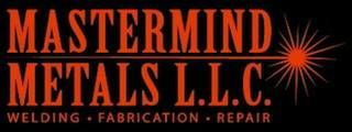 Mastermind Metals. Welding, Fabrication, Mechanical Repair