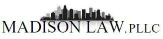 EMPLOYMENT LAWYER. Madison Law, PLLC