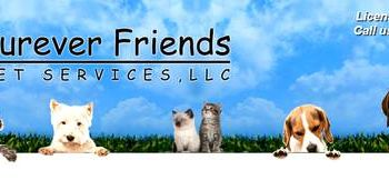 Furever Friends Pet Services LLC. DOG WALKING/ PET SITTING
