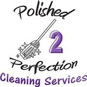 POLISHED 2 PERFECTION - PROFESSIONAL CLEANING SERVICE