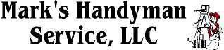 MARK'S HANDYMAN & HOME IMPROVEMENT SERVICE LLC