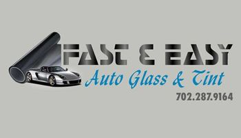 FAST AND EASY AUTO GLASS & TINT