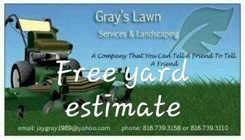 Gray's Lawn Care!