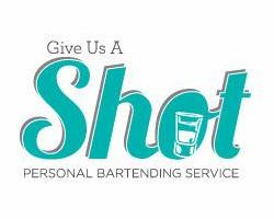 Give Us A Shot Bartending