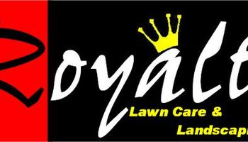 Royalty Lawn Care & Landscaping
