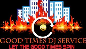 Good Times DJ Services. Best rates! $350.00 for any event