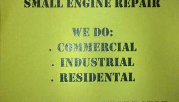 Small engine repair /Res., Ind., Comm.