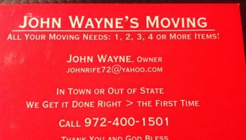 JOHN WAYNE'S MOVINNG - 1 to 100 ITEMS - LOCAL OR LONG DISTANCE -...