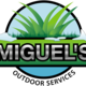 Miguel's Outdoor Services