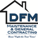 DFM Maintenance and General contracting