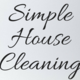 Simple House Cleaning