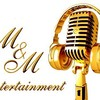 M & M Entertainment