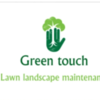 GREEN TOUCH Lawn Care and Maintenance