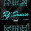 Dj Suave Entertainment