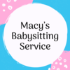Macy's Babysitting Services