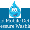 LIQUID MOBILE DETAIL & PRESSURE WASHING