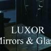Luxor Mirrors & Glass