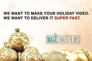 Photo #1: Magic Haus Films. We can make your Holiday Videos