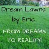 Logo Dream Lawns by Eric