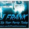 Logo NEED A LAST MINUTE DJ FOR TONIGHT? DJ FranK!