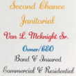 Photo #1: Second chance Janitorial