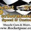 ROCKET PERFORMANCE SPEED & CUSTOM