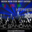 The Sandman - Comedy Hypnotist